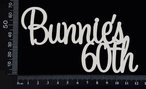 Bunnie's 60th - C - White Chipboard