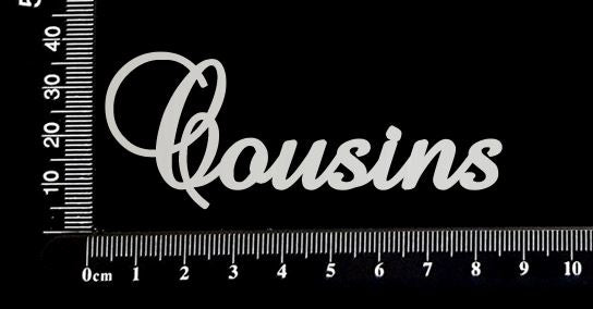 Elegant Word - Cousins - White Chipboard