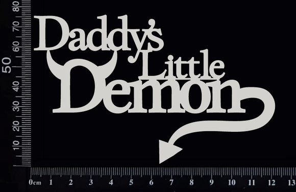 Daddy's Little Demon - White Chipboard