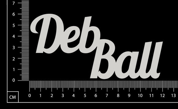 Deb Ball - B - White Chipboard
