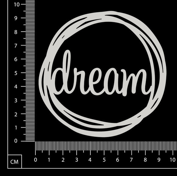 Distressed Word Circle - Dream - White Chipboard