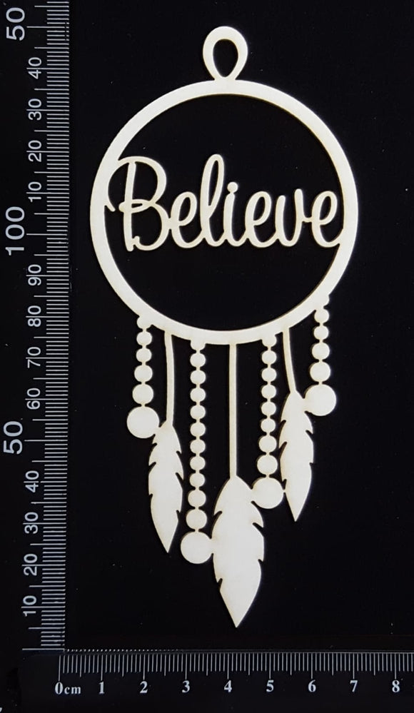 Dreamcatcher - Believe - White Chipboard
