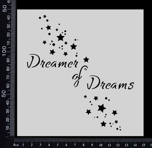 Dreamer of Dreams - Stencil - 150mm x 150mm