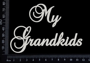 Elegant Word - My Grandkids - White Chipboard
