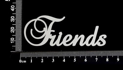 Elegant Word - Friends - White Chipboard