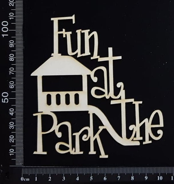 Fun at the Park - White Chipboard