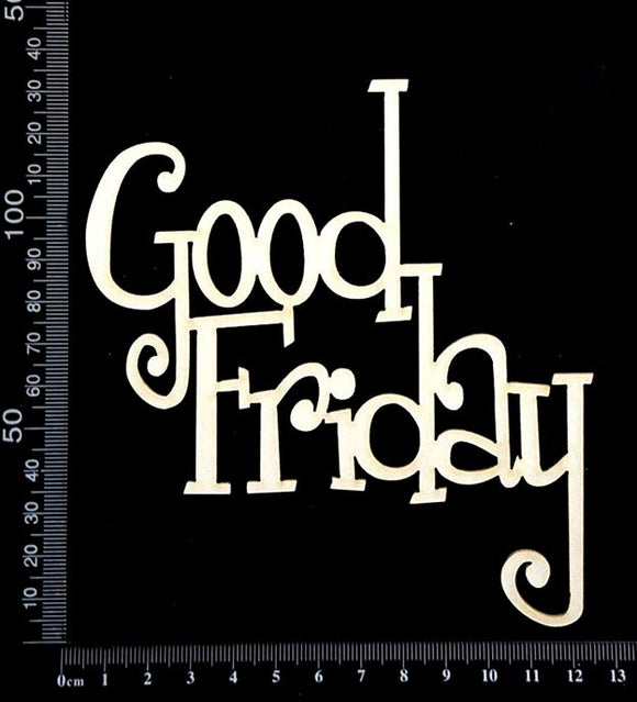 Good Friday - Large - White Chipboard