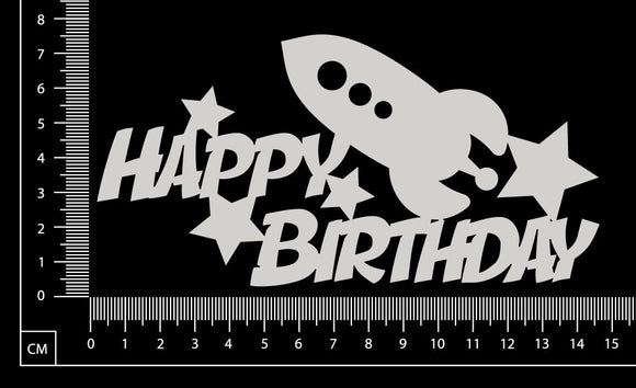 Happy Birthday Rocket Ship - B - White Chipboard