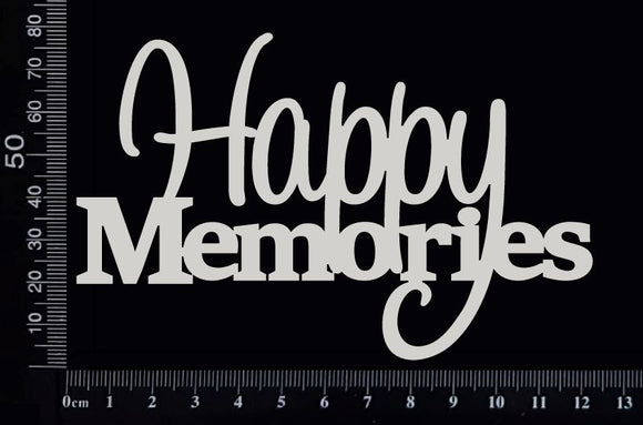 Happy Memories - White Chipboard