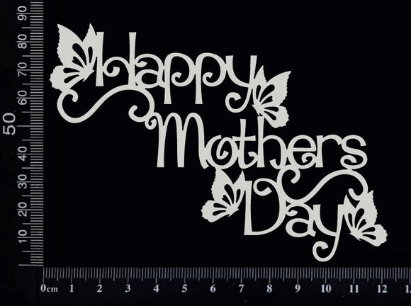 Happy Mothers Day - D - White Chipboard