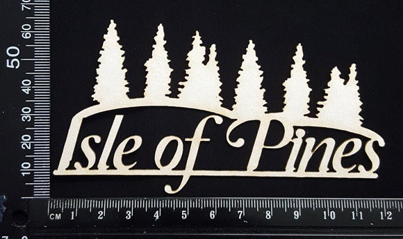 Isle of Pines - A - White Chipboard
