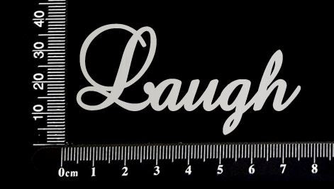 Elegant Word - Laugh - White Chipboard