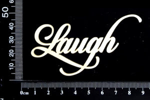 Sandscript Word - Laugh - White Chipboard