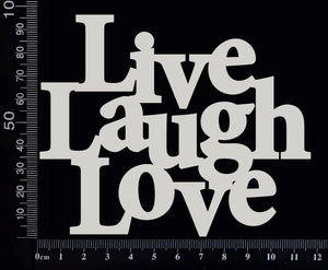Live Laugh Love - Large - White Chipboard