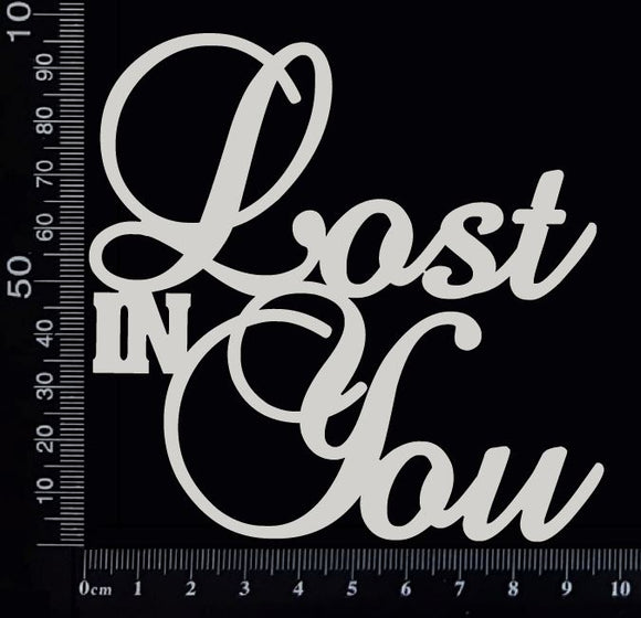 Lost in You - Large - White Chipboard