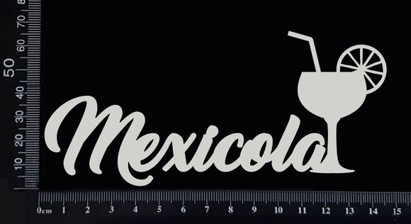 Mexicola - B - White Chipboard