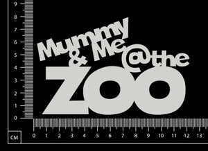 Mummy & me @ the Zoo - White Chipboard