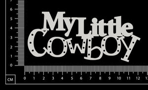 My Little Cowboy - White Chipboard