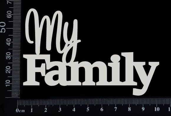 My Family - White Chipboard