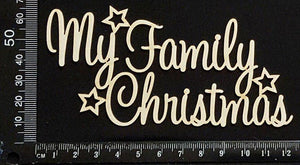 My Family Christmas - White Chipboard