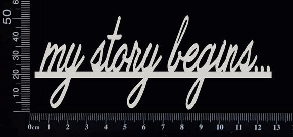 My Story begins - White Chipboard
