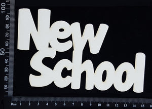 New School - Large - White Chipboard