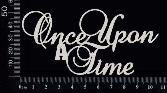 Once upon a time - Small - White Chipboard