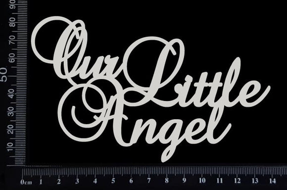 Our Little Angel - White Chipboard
