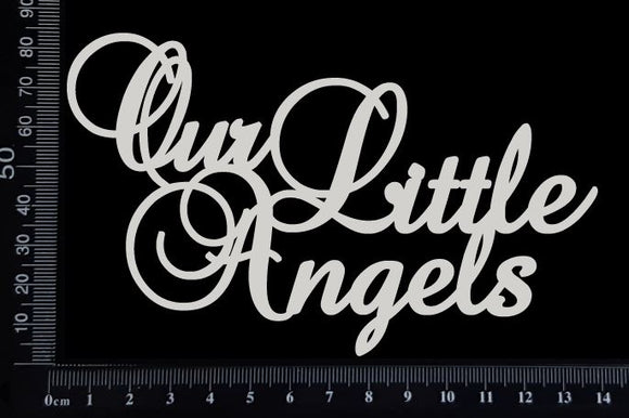 Our Little Angels - White Chipboard