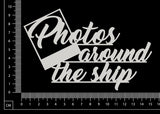 Photos around the ship - White Chipboard