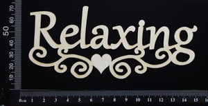 Relaxing - White Chipboard