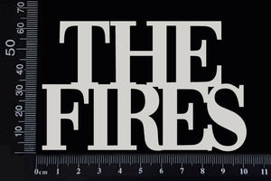 The Fires - D - White Chipboard