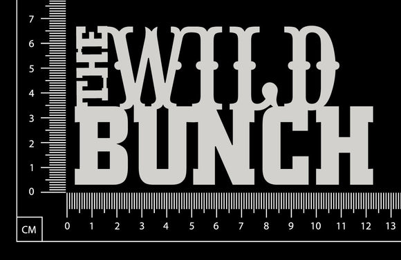 The Wild Bunch - White Chipboard