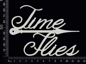Time Flies - White Chipboard