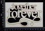 Together Forever - Large - White Chipboard