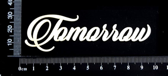 Sandscript Word - Tomorrow - White Chipboard