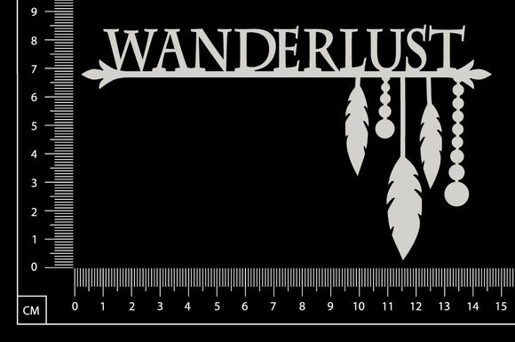 Wanderlust - B - White Chipboard