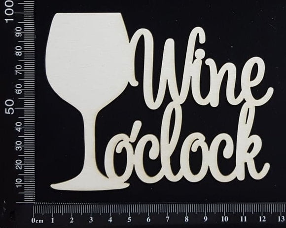 Wine o'clock - White Chipboard