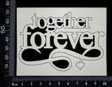 Together Forever - Small - White Chipboard