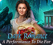 Hidden object game - Dark Romance: A Performance to Die For
