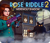 Time Management game - Rose Riddle 2: Werewolf Shadow