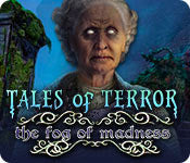 Hidden Object game - Tales of Terror: The Fog of Madness