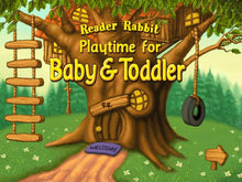 Reader Rabbit Toddler is also known as Playtime for Baby & Toddler