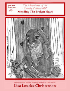 The Adventures of the Courtly Cottontails: Mending The Broken Heart