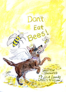 Don't Eat Bees! Available on Amazon (Ebook)