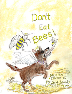 Don't Eat Bees! On Sale $4.99