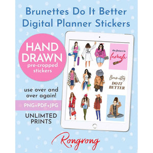 Brunettes Do It Better Digital  Planner Stickers [DOWNLOAD] - Shop Rongrong