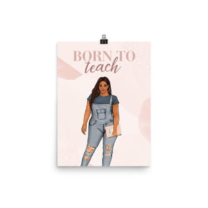 Born To Teach Teacher Art Print - Shop Rongrong