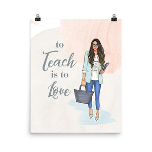TO TEACH IS TO LOVE ART PRINT - Shop Rongrong