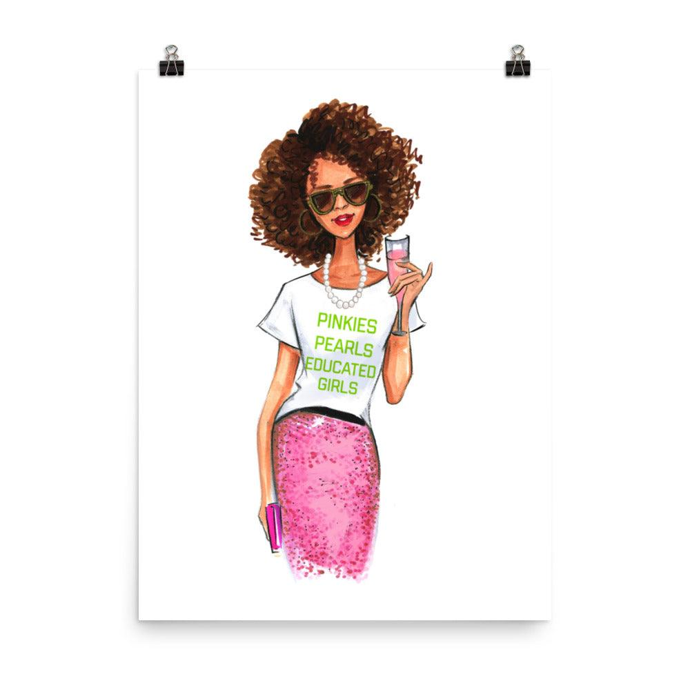 AKA Pinkies, Pearls, Educated Girls Art Print